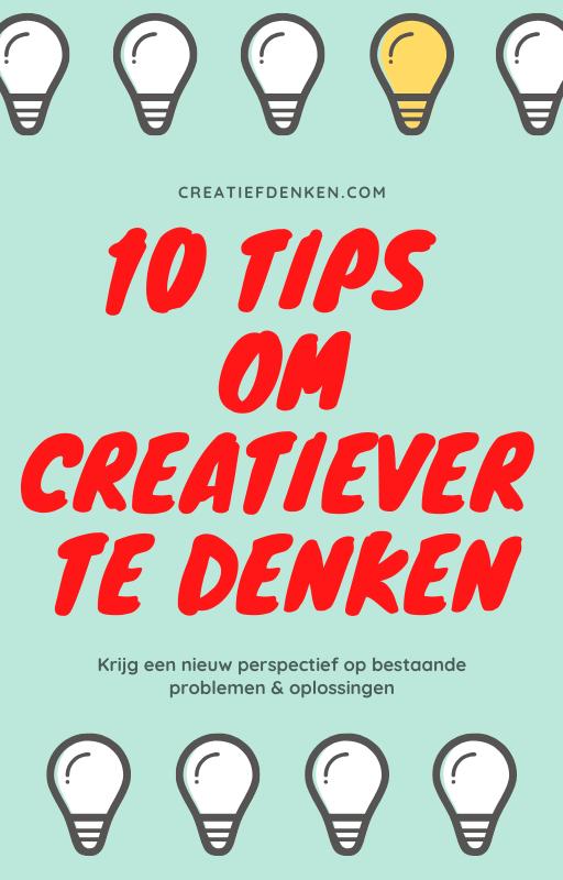 10 Tips om Creatiever te Denken