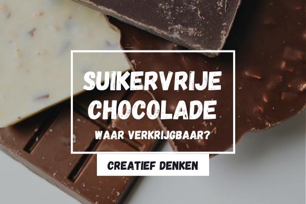 Waar is chocola zonder suiker verkrijgbaar? Alles over suikervrije chocola!