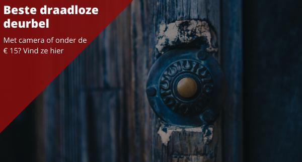 Beste draadloze deurbel voor jouw huis